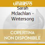 Wintersong cd musicale di Sarah Mclachlan