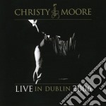 LIVE IN DUBLIN 2006 cd musicale di MOORE CHRISTY