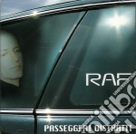 Passeggeri Distratti cd musicale di Raf