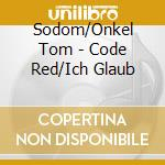 SODOM/ONKEL TOM ANGELRIPPER cd musicale di SODOM/ONKEL TOM ANGE