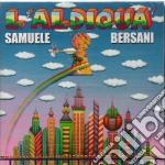 L'aldiqua cd musicale di Samuele Bersani