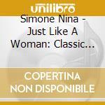 Just like a woman cd musicale di Nina Simone