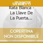 La llave de la puerta cd musicale di Blanca Rata