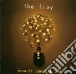 HOW TO SAVE A LIFE cd musicale di FRAY