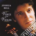 Voice of the violin cd musicale di Joshua Bell