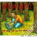 Love songs and carboot electronica cd musicale di MEWGATZ