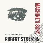 Machines song cd musicale di Robert Stillman