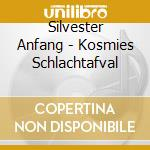 KOSMIES SCHLACHTAFVAL cd musicale di Anfang Silvester