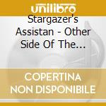 OTHER SIDE OF THE ISLAND                  cd musicale di Assistan Stargazer's