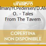 TALES FROM THE TAVERN VOL.1 cd musicale di ARTISTI VARI