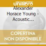 ACOUSTIC CONTEMPORARY JAZZ                cd musicale di Horace alexan Young