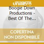 BEST OF THE B-BOY SESSIONS cd musicale di BOOGIE DOWN PRODUCTIONS