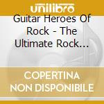 THE ULTIMATE ROCK INSTRUMENTALS cd musicale di Artisti Vari
