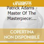 MASTER OF THE MASTERPIECE: THE BEST OF P  cd musicale di Patrick Adams