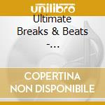 ULTIMATE BREAKS & BEATS- INSTRUMENTALS V  cd musicale di Artisti Vari