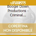 Boogie Down Productions - Criminal Minded cd musicale di BOOGIE DOWN PRODUCTI