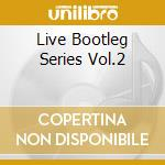 LIVE BOOTLEG SERIES VOL.2 cd musicale di WINTER JOHNNY