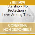 NO PROTECTION                             cd musicale di STARSHIP