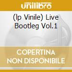 (LP VINILE) LIVE BOOTLEG VOL.1                        lp vinile di Johnny Winter