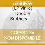 (LP VINILE) THE CAPTAIN AND ME                        lp vinile di The Doobie brothers