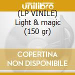 (LP VINILE) Light & magic (150 gr) lp vinile di LADYTRON