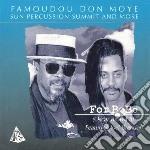 Famoudou Don Moye - For Bobo cd musicale di Famoudou Don moye