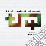 Autraumaton remixed cd musicale di The Rabid whole