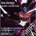 NO MORE A ROLLING STONE/2CD cd musicale di HENDRIX JIMI