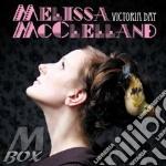 Melissa Mcclelland - Victoria Day cd musicale di Mcclelland Melissa