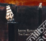 THE EARLY WIDOWS                          cd musicale di Justin Rutledge