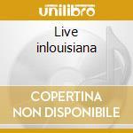 Live inlouisiana cd musicale di Beausoleil