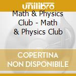 Math and physics club cd musicale di Math & physics