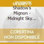 MIDNIGHT SKY MASQUERADE cd musicale di Mignon Shadow's