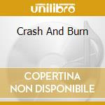 CRASH AND BURN cd musicale di Pat Travers
