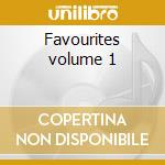 Favourites volume 1 cd musicale