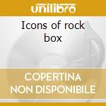 Icons of rock box cd musicale