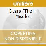 MISSILES cd musicale di DEARS