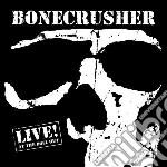 Live ! cd musicale di Bonecrusher