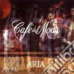 CAFE' DEL MAR ARIA cd musicale di ARTISTI VARI
