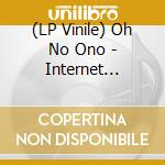 (LP VINILE) INTERNET WARRIOR EP                       lp vinile di OH NO ONO