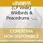 (LP VINILE) Heartcore-lp lp vinile di WILDBIRDS & PEACEDRUMS