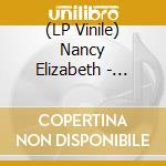 (LP VINILE) WROUGHT IRON                              lp vinile di Nancy Elizabeth