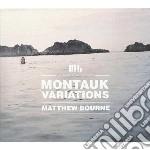 Montauk variations cd musicale di Matthew Bourne