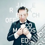 Composed cd musicale di Jherek Bischoff