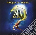 Zaia cd musicale di Cirque du soleil