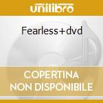 Fearless+dvd cd musicale di Swift Taylor