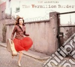 The vermillion border cd musicale di Viv Albertine