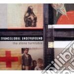 The stone underground cd musicale di Undergro Transglobal
