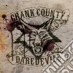 Crank county daredevil cd musicale di Crank county daredev