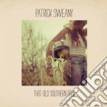 Patrick Sweany - That Old Southern Drag cd musicale di Sweany Patrick